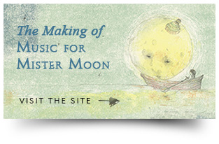 The Making of Music for Mister Moon