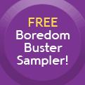 Free Boredom Buster Sampler!